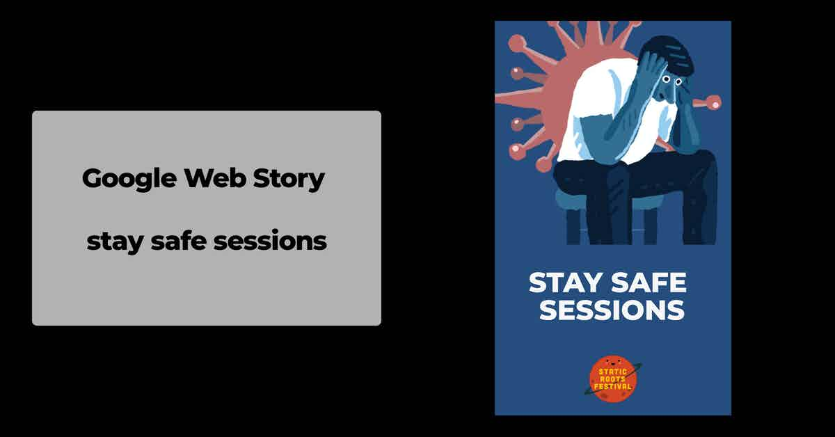 SRF - index image - stay safe sessions - google web story