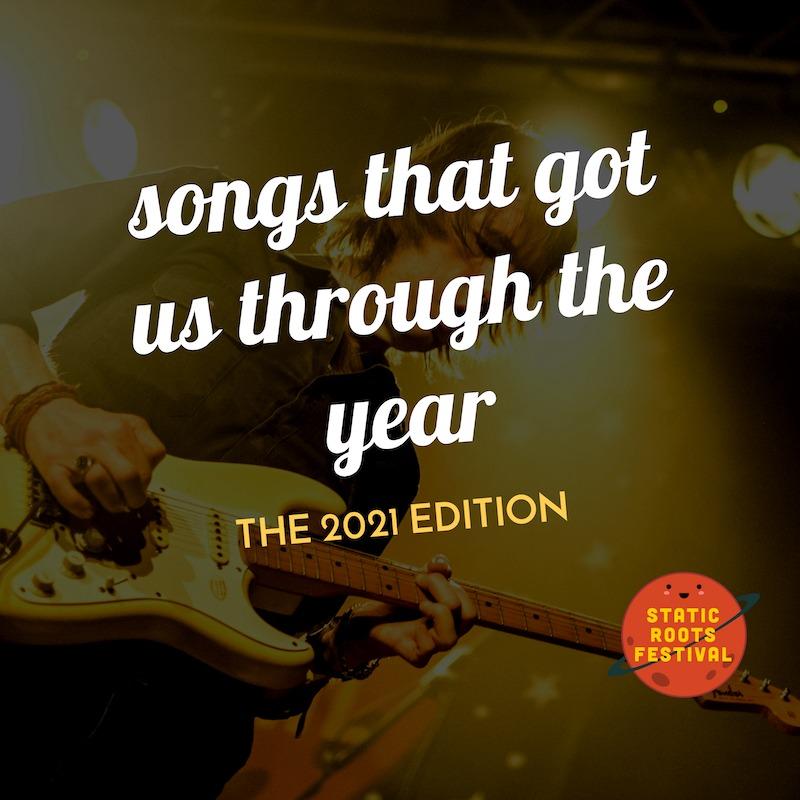 srf - spotify - 2021 - songs that got us through the year