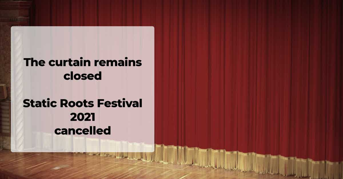 SRF - Static Roots Festival 2021 - cancelled