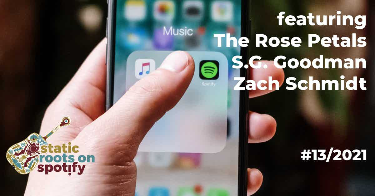 staticroots_on_spotify_21_13_zachschmidt_sggoodman_therosepetals