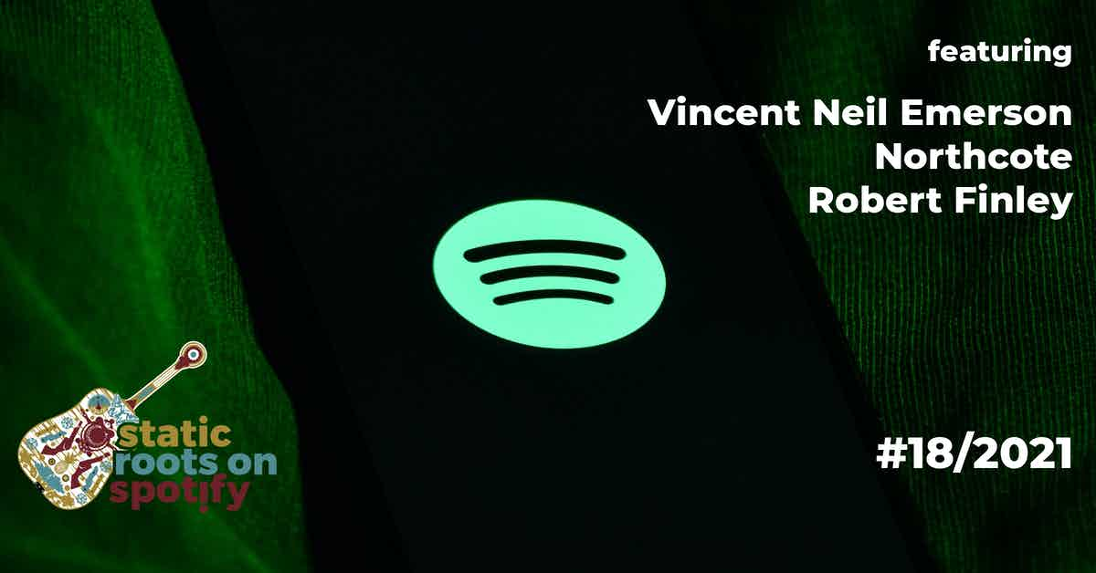 staticroots_on_spotify_21_18_vincentneilemerson_northcote_robertfinley